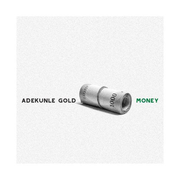 Adekunle Gold -Money