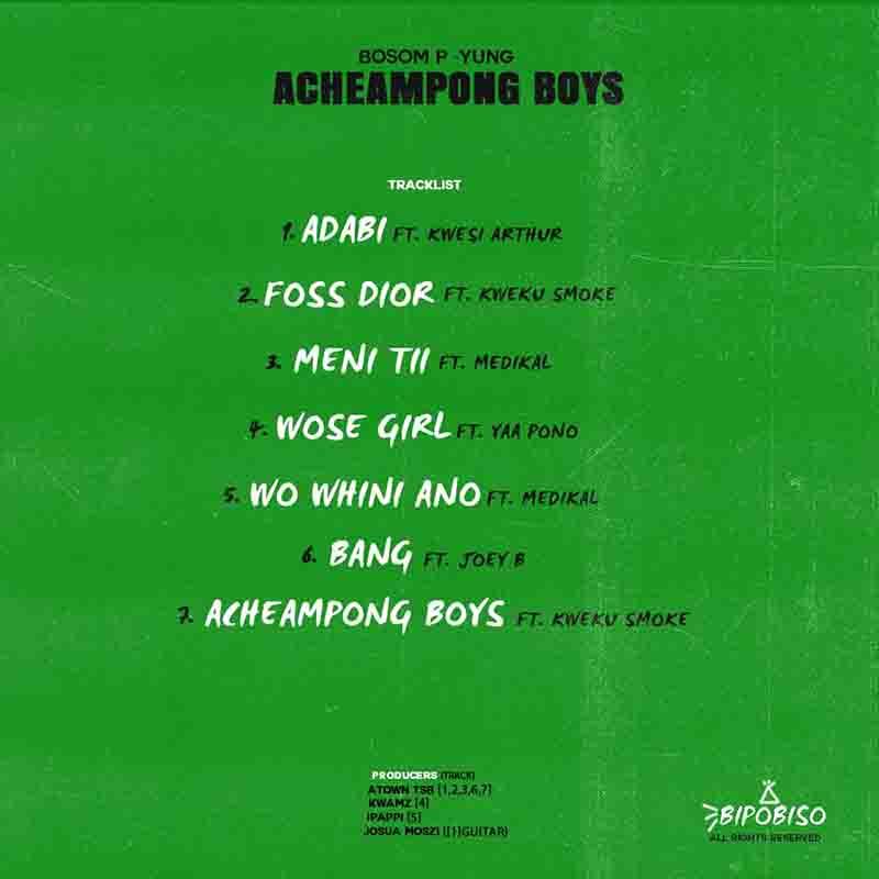 Album Bosom P Yung Acheampong Boys Full EP