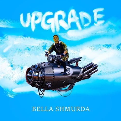 Bella Shmurda Upgrade artwork