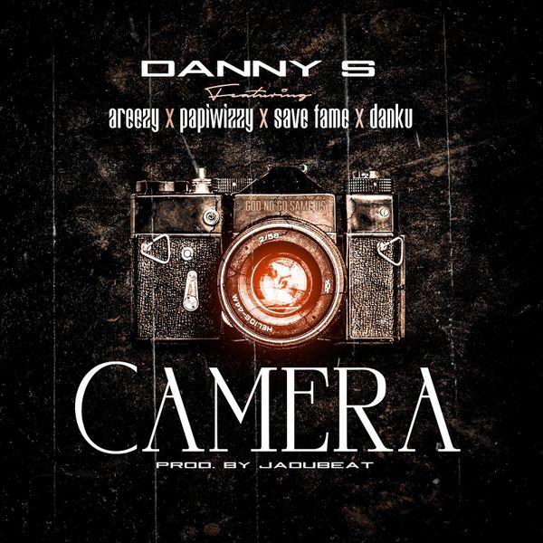 Danny S – Camera