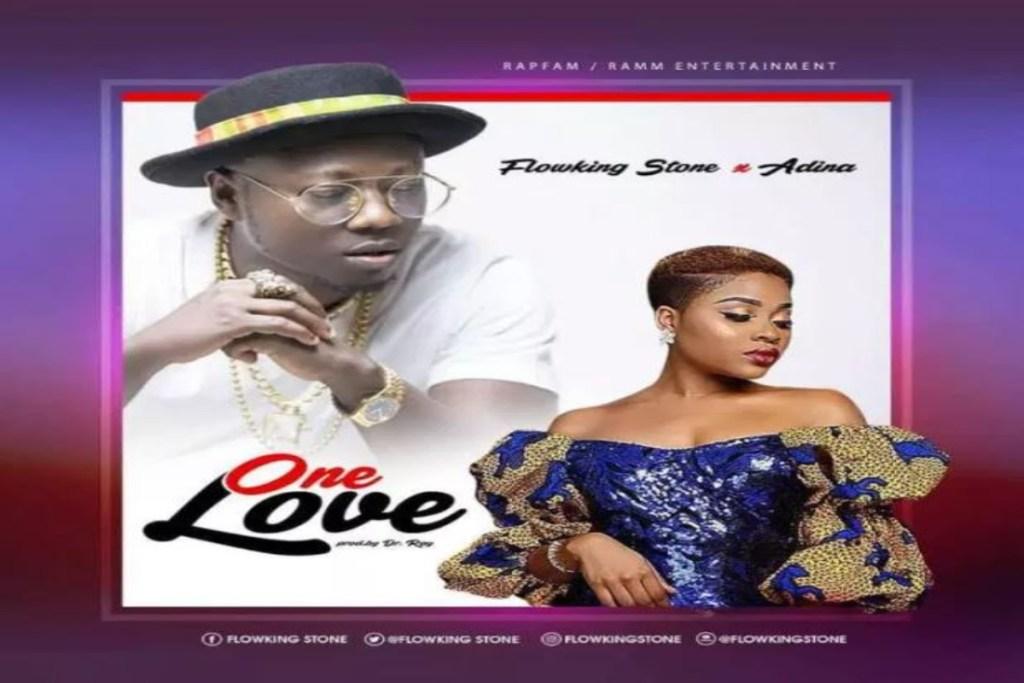 Flowking Stone – One Love ft Adina