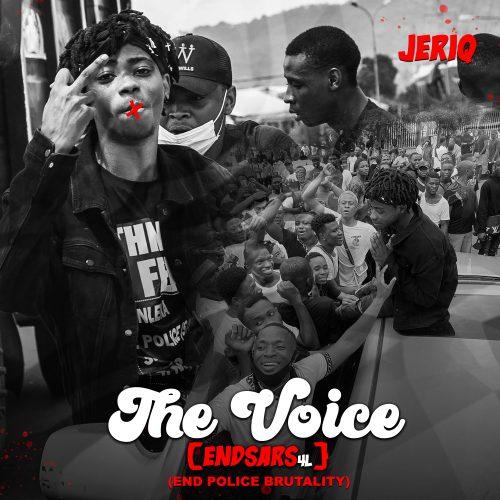 JeriQ – The Voice EndSars4L