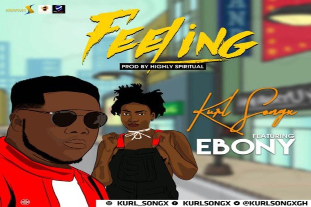 Kurl Songx – Feelings ft Ebony