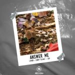 Lemon x Candy Bleakz x iJay – Answer Me