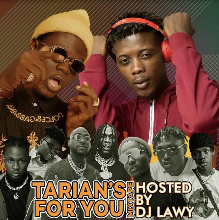 Mixtape DJ Lawy x Tarian – For You Mix