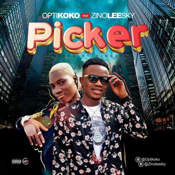 Optikoko Ft. Zinoleesky – Picker