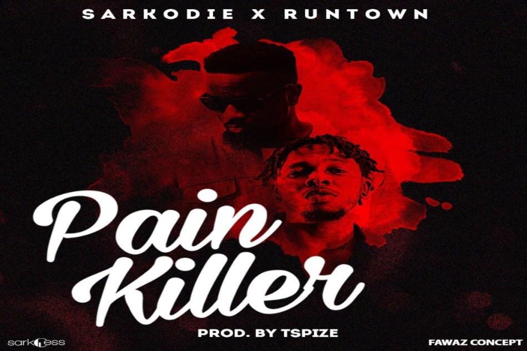 Sarkodie Pain Killer ft Runtown
