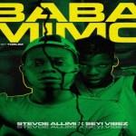 Stevoe Allimi – Baba Mimo ft Seyi Vibez