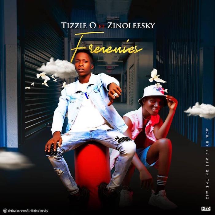 Tizzie O x Zinoleesky – Frenemies