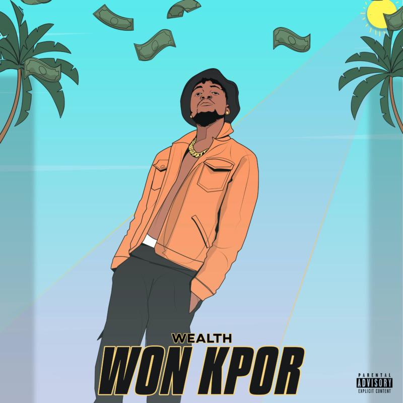 Wealth – Won Kpor