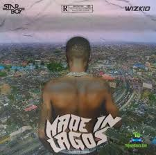 Wizkid ft. six9ja Made In Lagos Mixtape