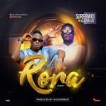SureBwoi ft. Klever Jay – Rora (Easy)