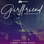 Cabum ft Kurl Songx – Girlfriend