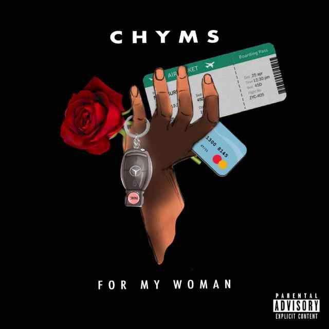 Chyms – For My Woman