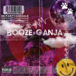 De PartyAnimals – Booze And Ganja (Album)
