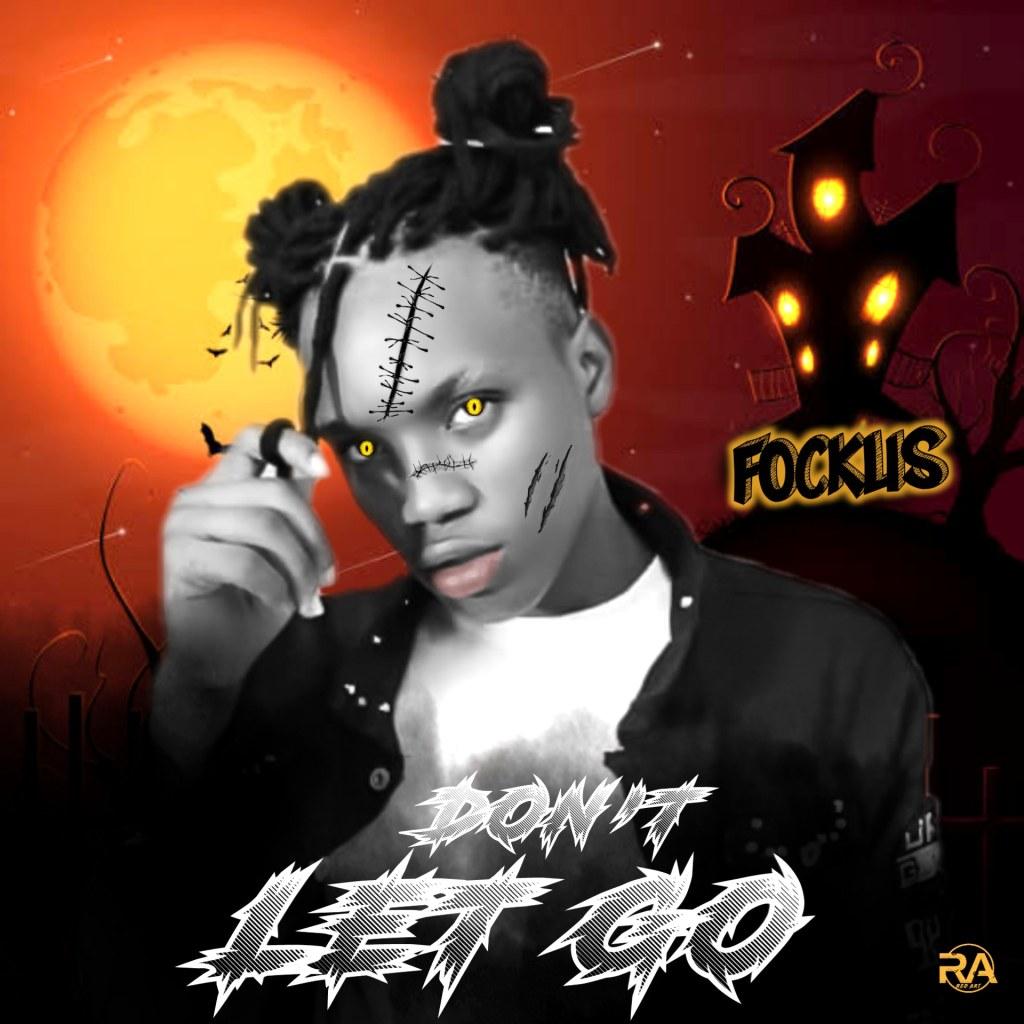 Fockus – Dont Let Go
