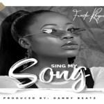 Freda Rhymz – Sing My Song