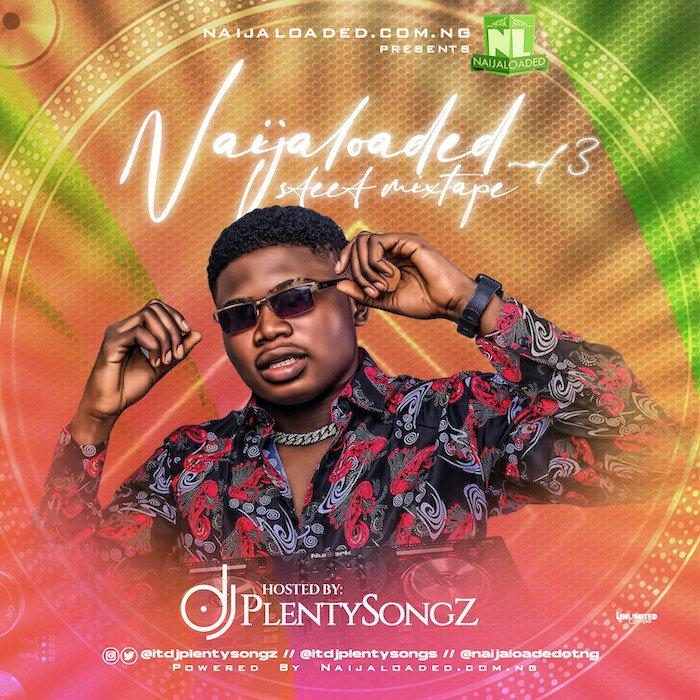 [Mixtape] DJ PlentySongz –Street Mix Vol.3 ( Mp3 Download )