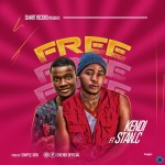 Kendi Free ft Stan C Mp3 Download