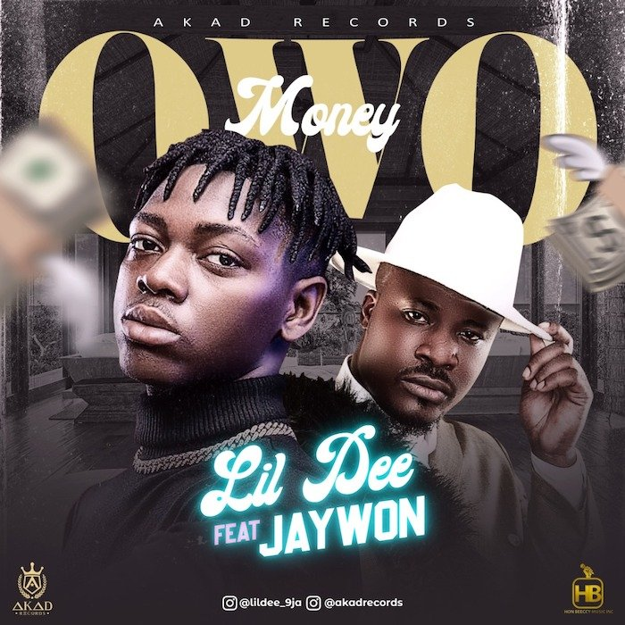 Lil Dee Ft Jaywon – Owo Money