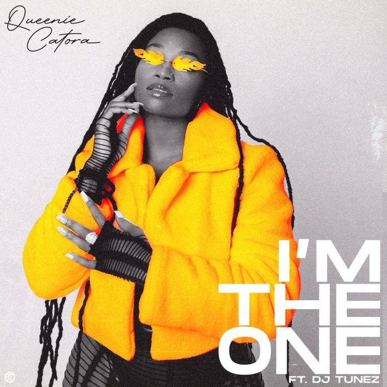 Queenie Catora x DJ TUNEZ – Im The One
