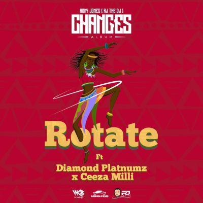 RJ The DJ – Rotate Ft. Ceeza Milli Diamond Platnumz