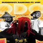 Rudebwoy Ranking ft VVIP – Odo