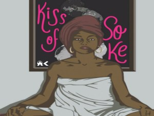 Sade – Kiss Of Soke ft Burna Boy X DJ A K