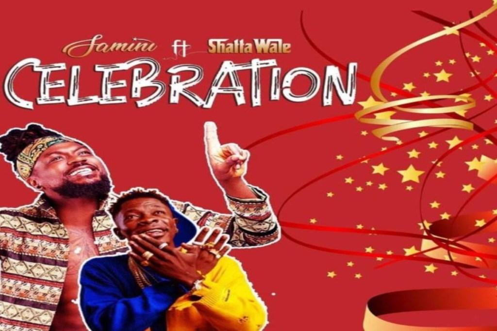 Samini ft Shatta Wale – Celebration