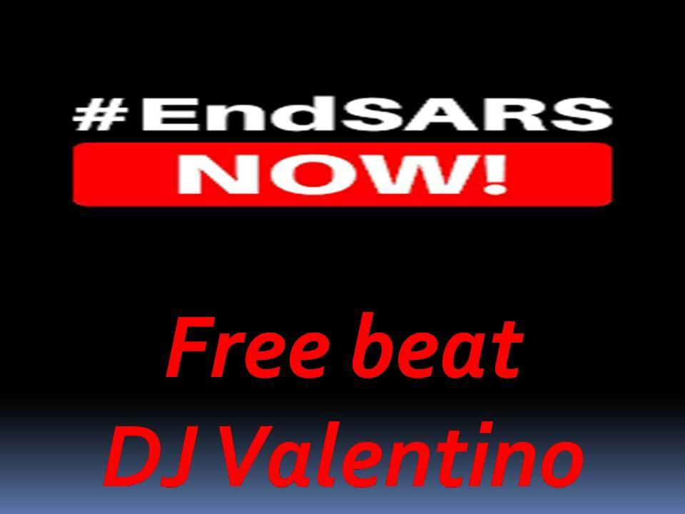 Freebeat: DJ Valentino - End Sars (Wizkid x Tekno x Flavour Afrobeat Type Beat)
