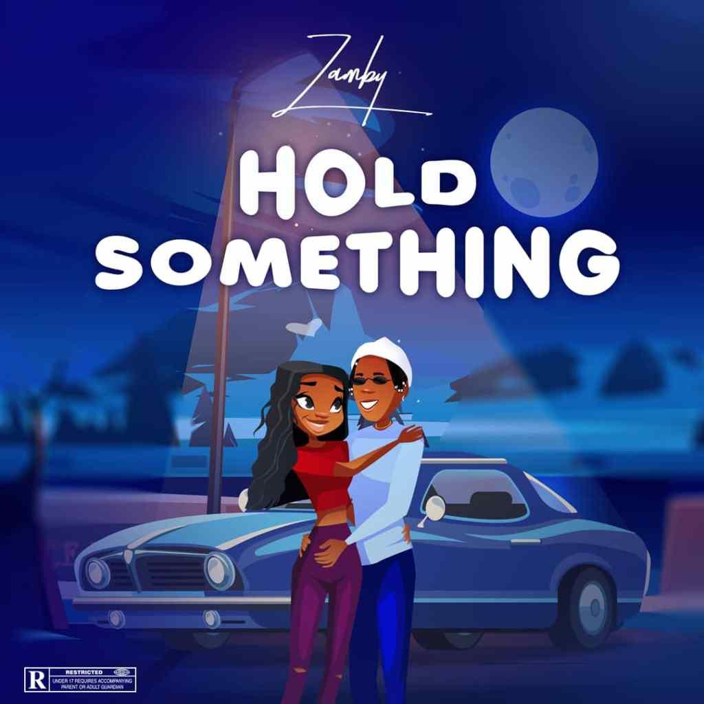 Zamby Hold Something