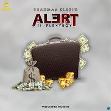 Bhadman Klasiq - Alert Ft. Flexyboy
