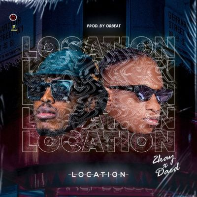 2kay Ft. Daed Location Mp3 Download