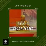 Ay Poyoo Akua Donkor Mp3 Download