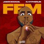DJ Cypher Lee x Jason Imanuel FEM Remix Mp3 Download