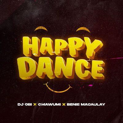 DJ Obi Ft. Omawumi Happy Dance Mp3 Download