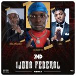 Ijoba Na Danku Ft. CDQ Oluwaseun – Ijoba Federal Remix (Mp3 Download)