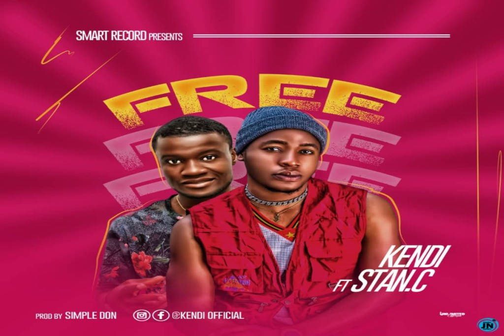 Kendi ft Stan C – Free (Mp3 Download)