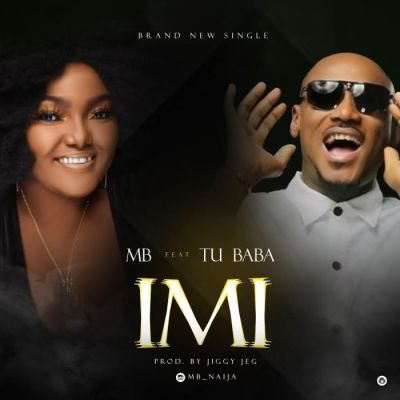 M B Ft. 2Baba Imi Mp3 Download