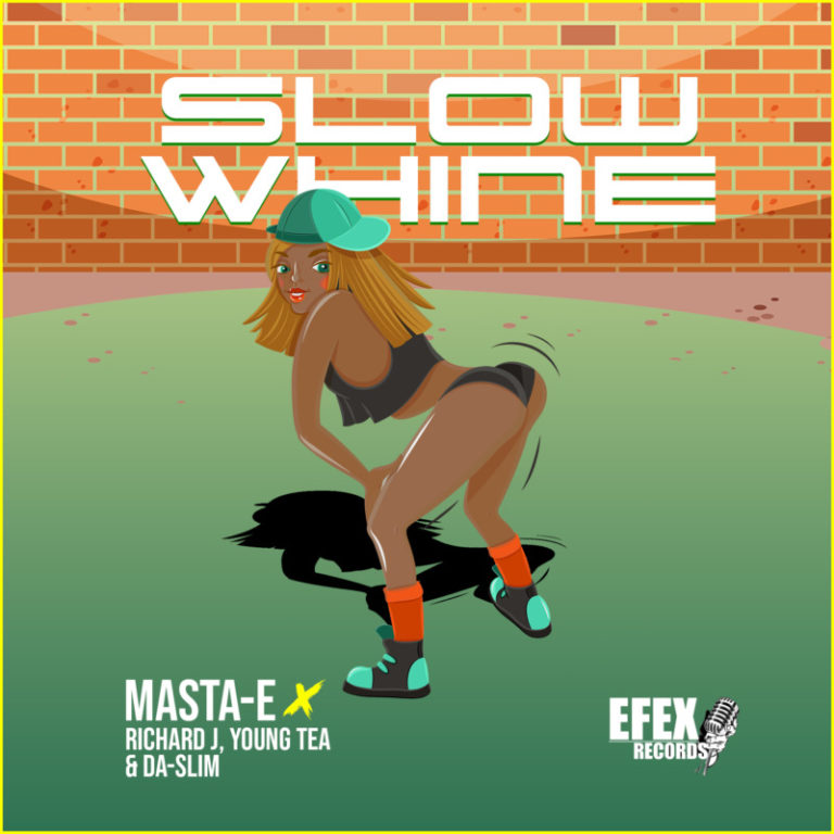 Masta E ft Young Tea Richard J Da Slim Slow Whine Mp3 Download