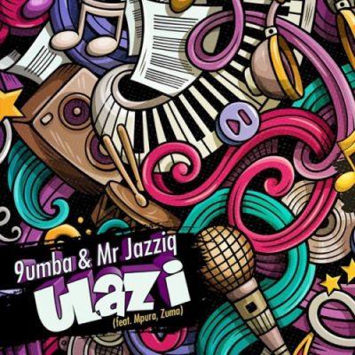 Mr Jazziq 9umba ft. Zuma Mpura – Ulazi (Mp3 Download)