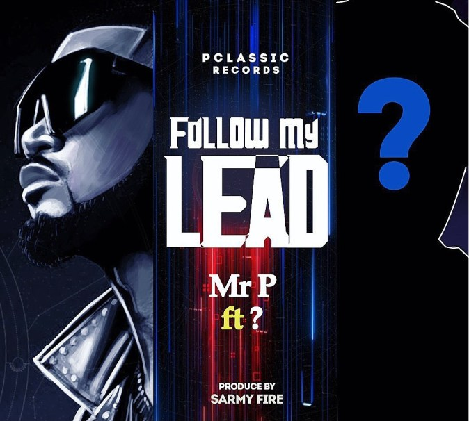 Mr P Ft Wande Coal Follow My Lead Mp3 Download