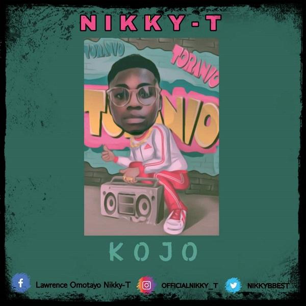 Nikky T Kojo Mp3 Download