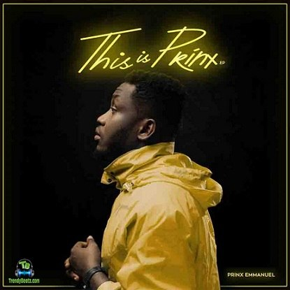 [Album] Prinx Emmanuel This Is Prinx EP Mp3 Download