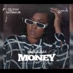 Queen Ayorkor Money Mp3 Download