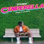 Soundz Cinderella Mp3 Download