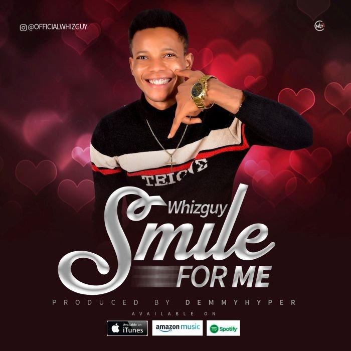 Whizguy Smile For Me (Mp3 Download)