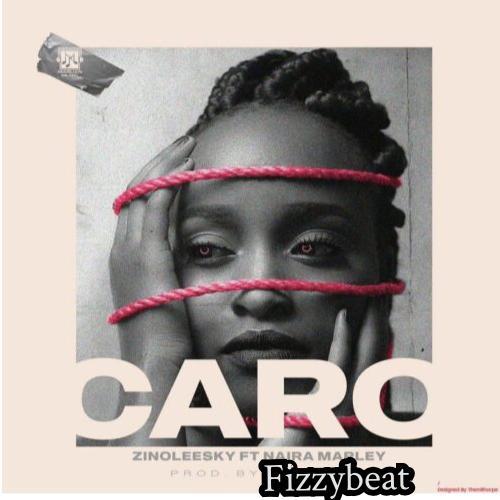 Zinoleesky Caro ft. Naira Marley Reprod. Fizzybeat Instrumental. Free Beat Mp3 Download