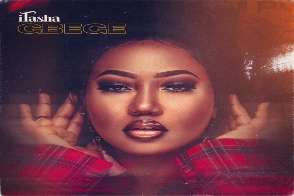 iTasha – Gbege (Mp3 Download)