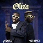 Aguero Banks ft Peruzzi – Olisa
